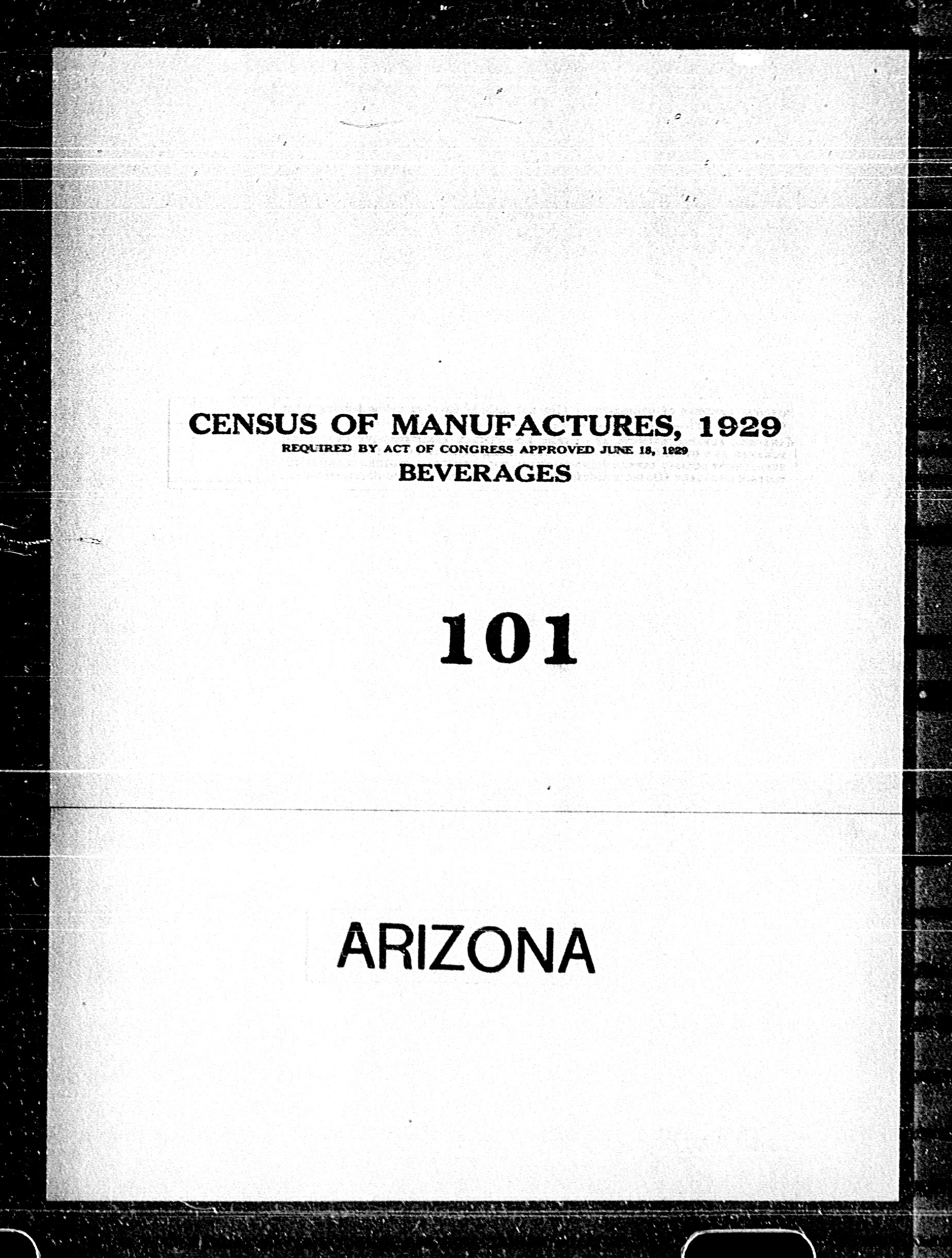 Arizona: Industry No. 101 - Beverages