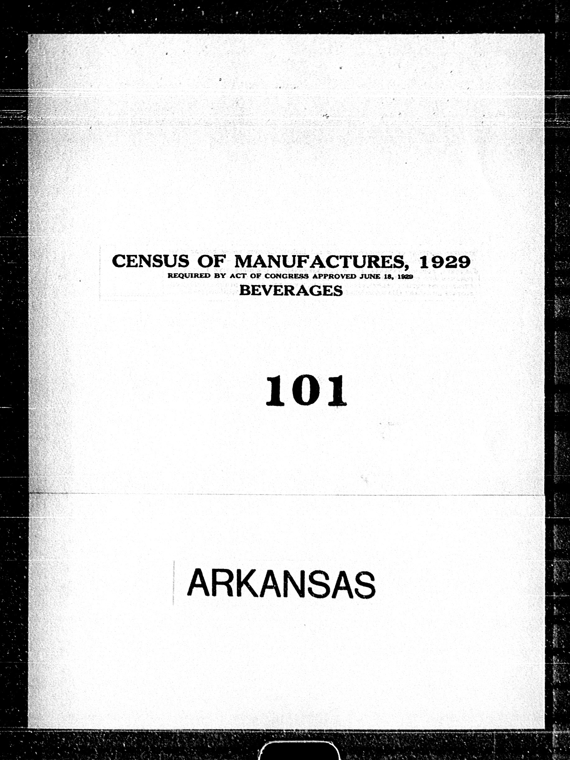 Arkansas: Industry No. 101 - Beverages