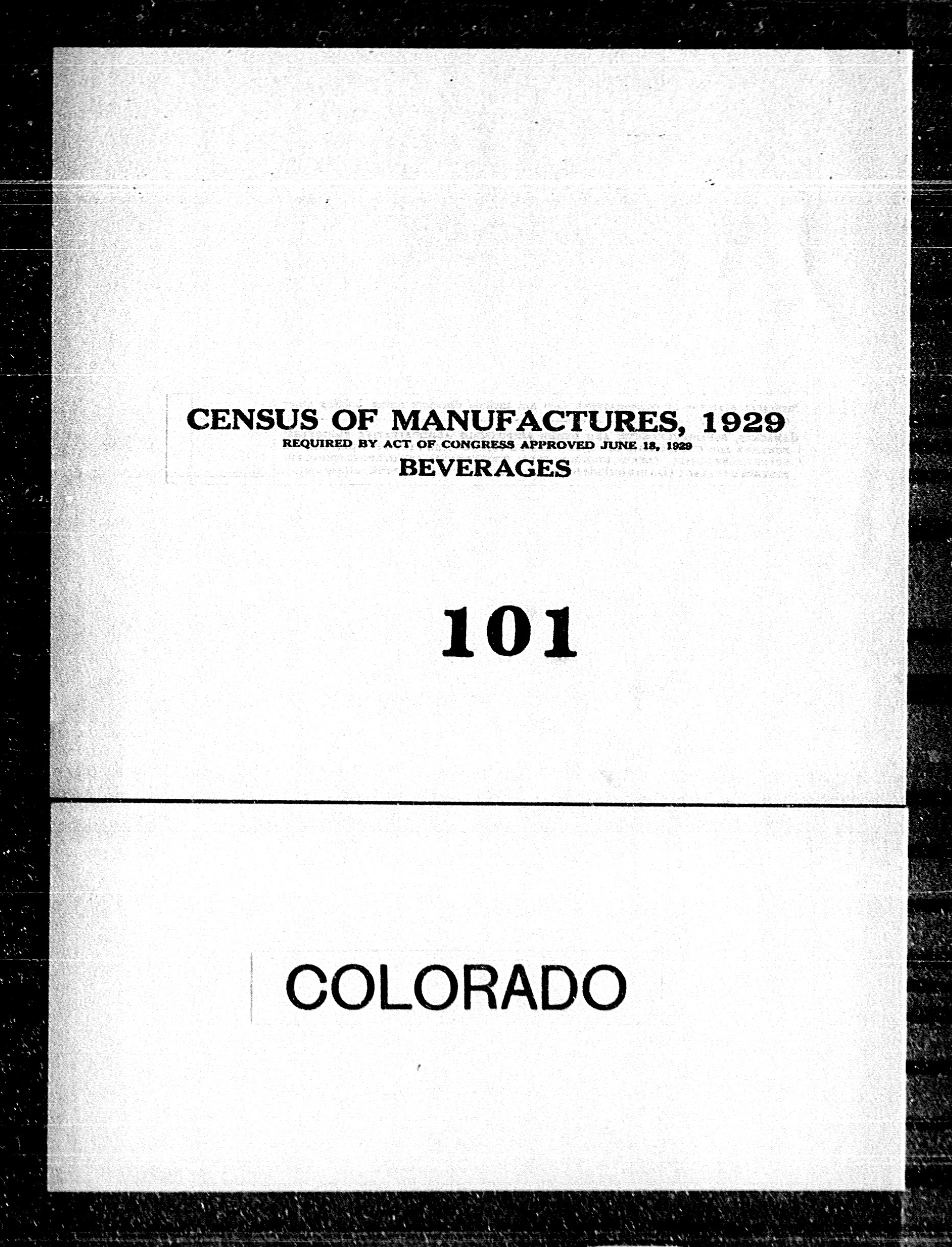 Colorado: Industry No. 101 - Beverages