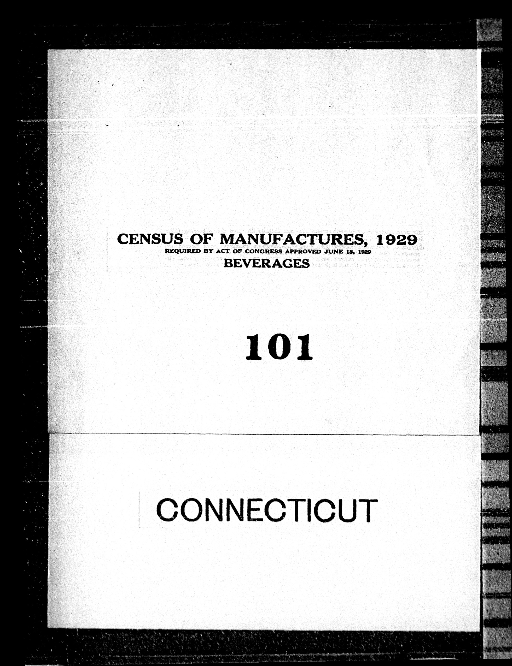 Connecticut: Industry No. 101 - Beverages