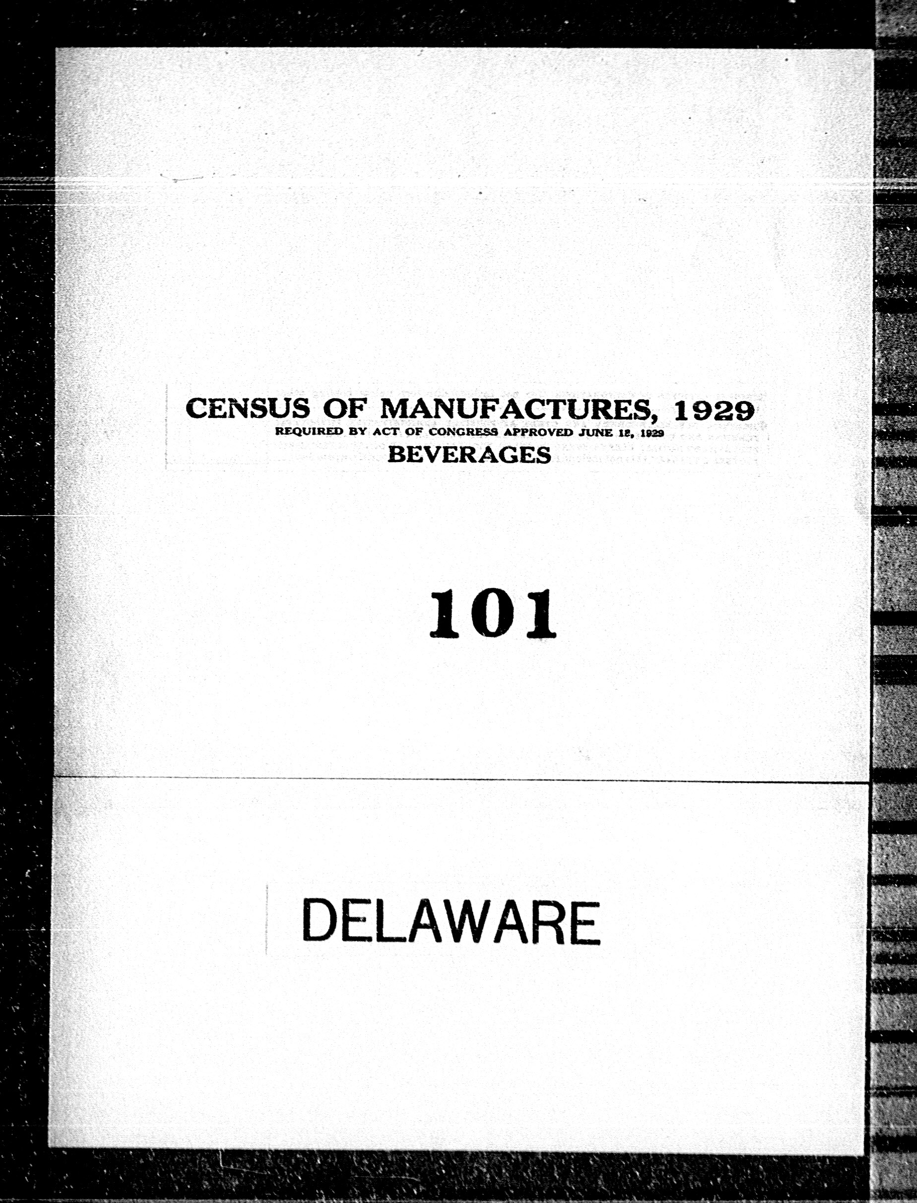 Delaware: Industry No. 101 - Beverages