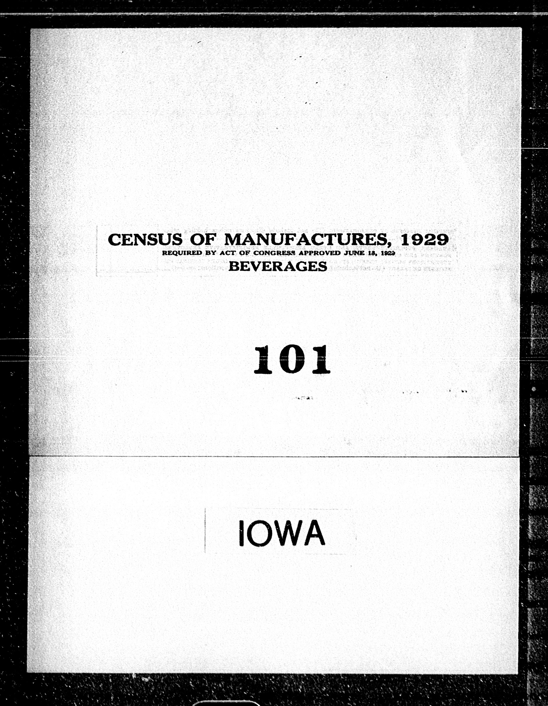 Iowa: Industry No. 101 - Beverages