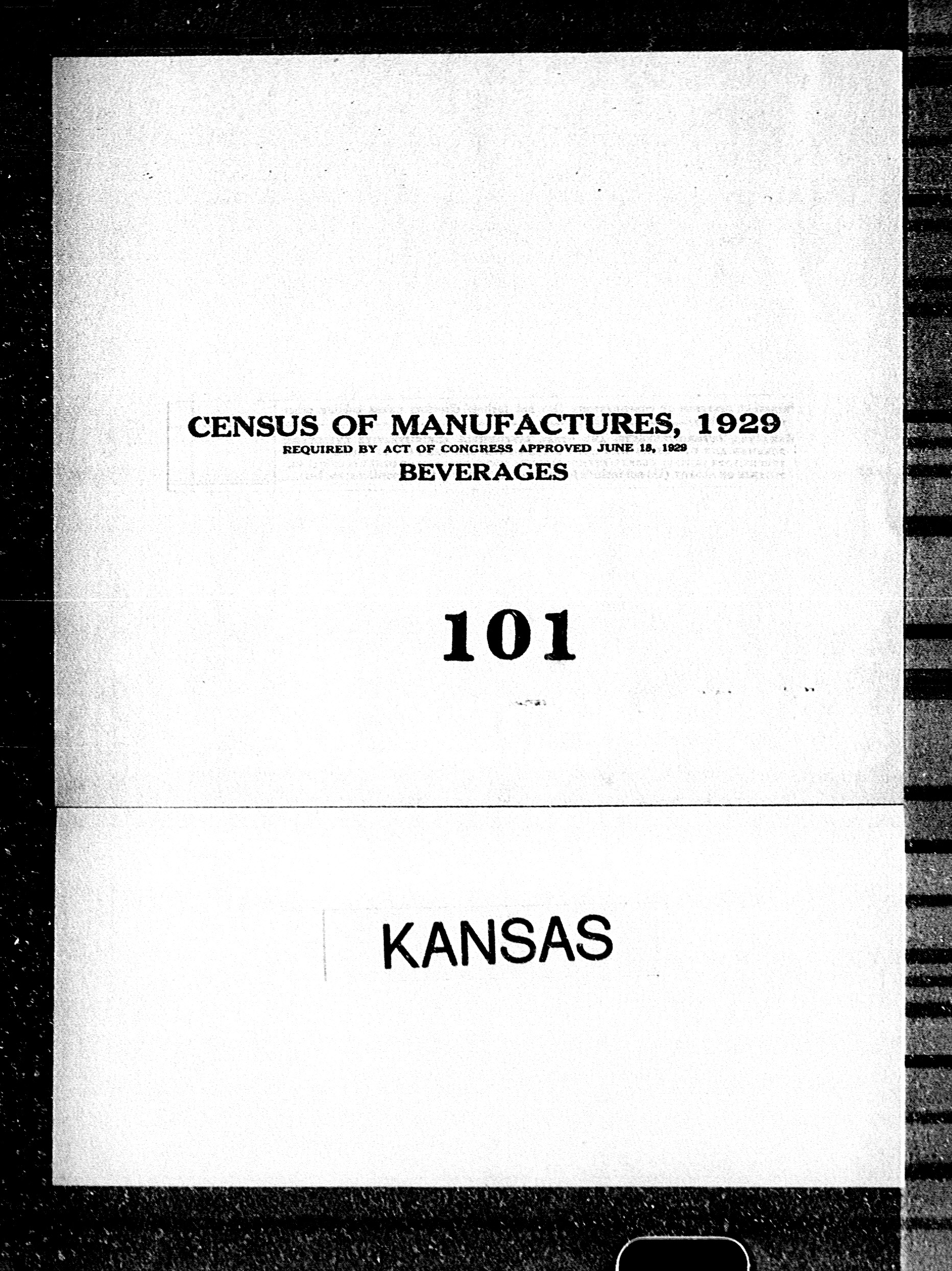 Kansas: Industry No. 101 - Beverages