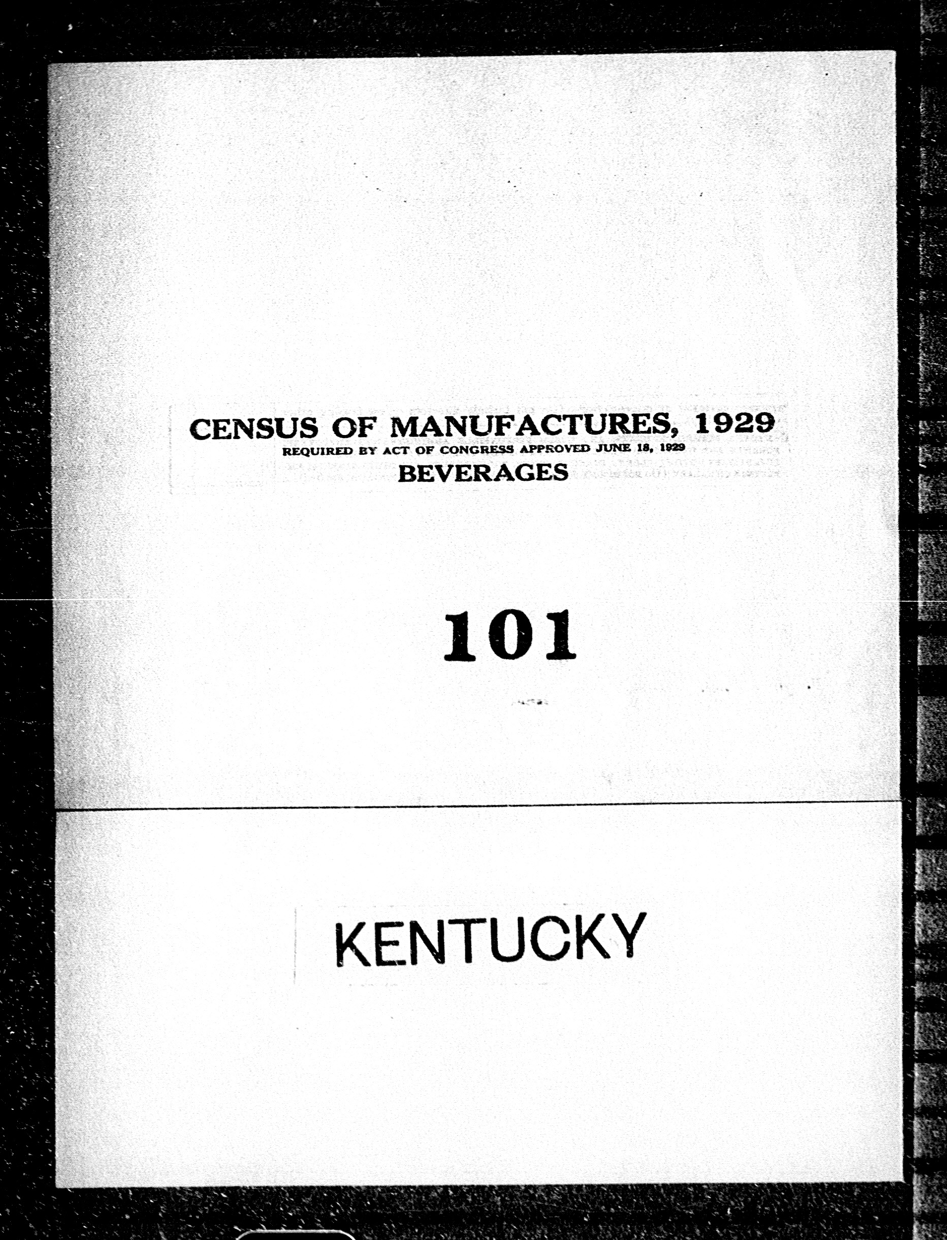 Kentucky: Industry No. 101 - Beverages
