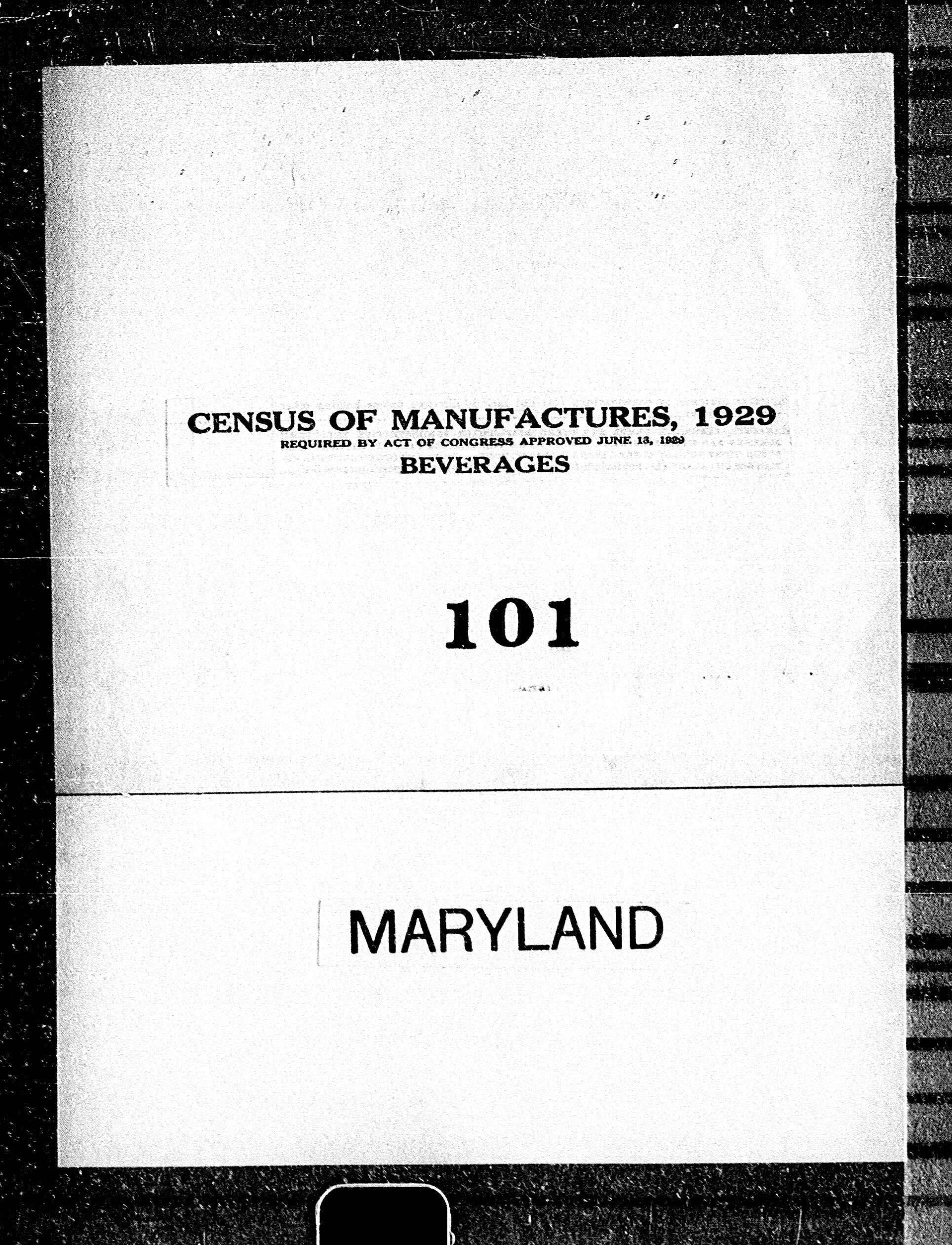 Maryland: Industry No. 101 - Beverages