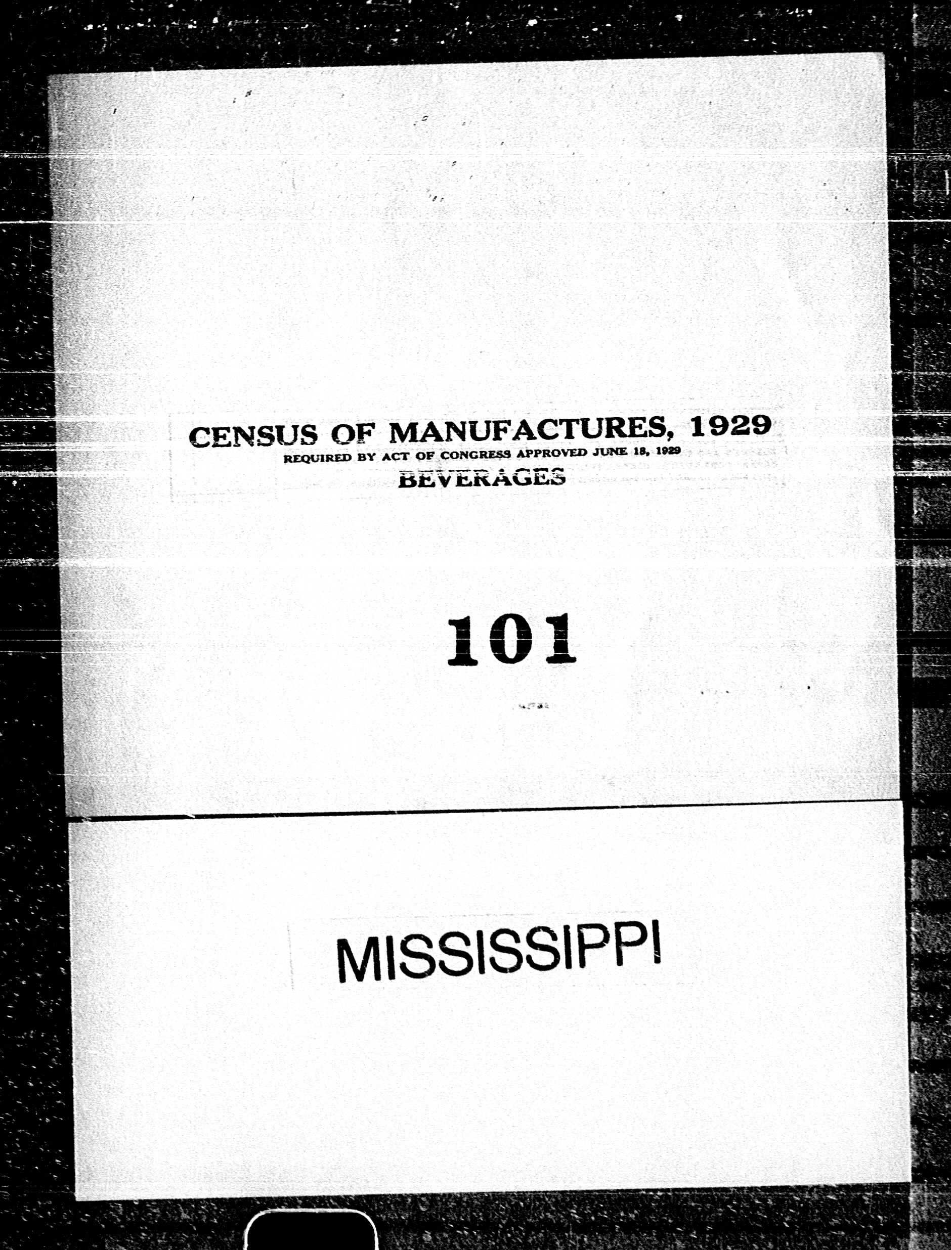Mississippi: Industry No. 101 - Beverages