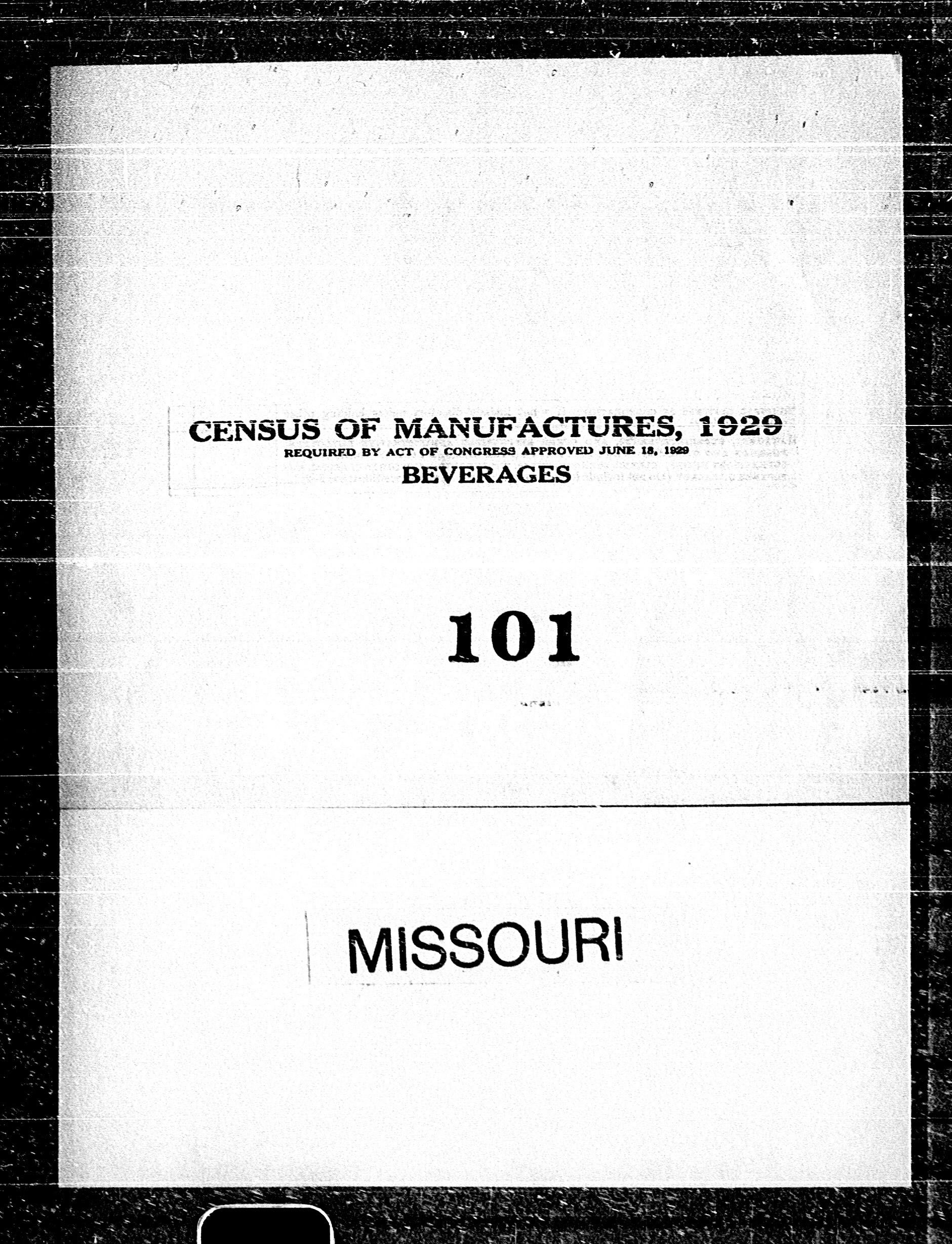 Missouri: Industry No. 101 - Beverages