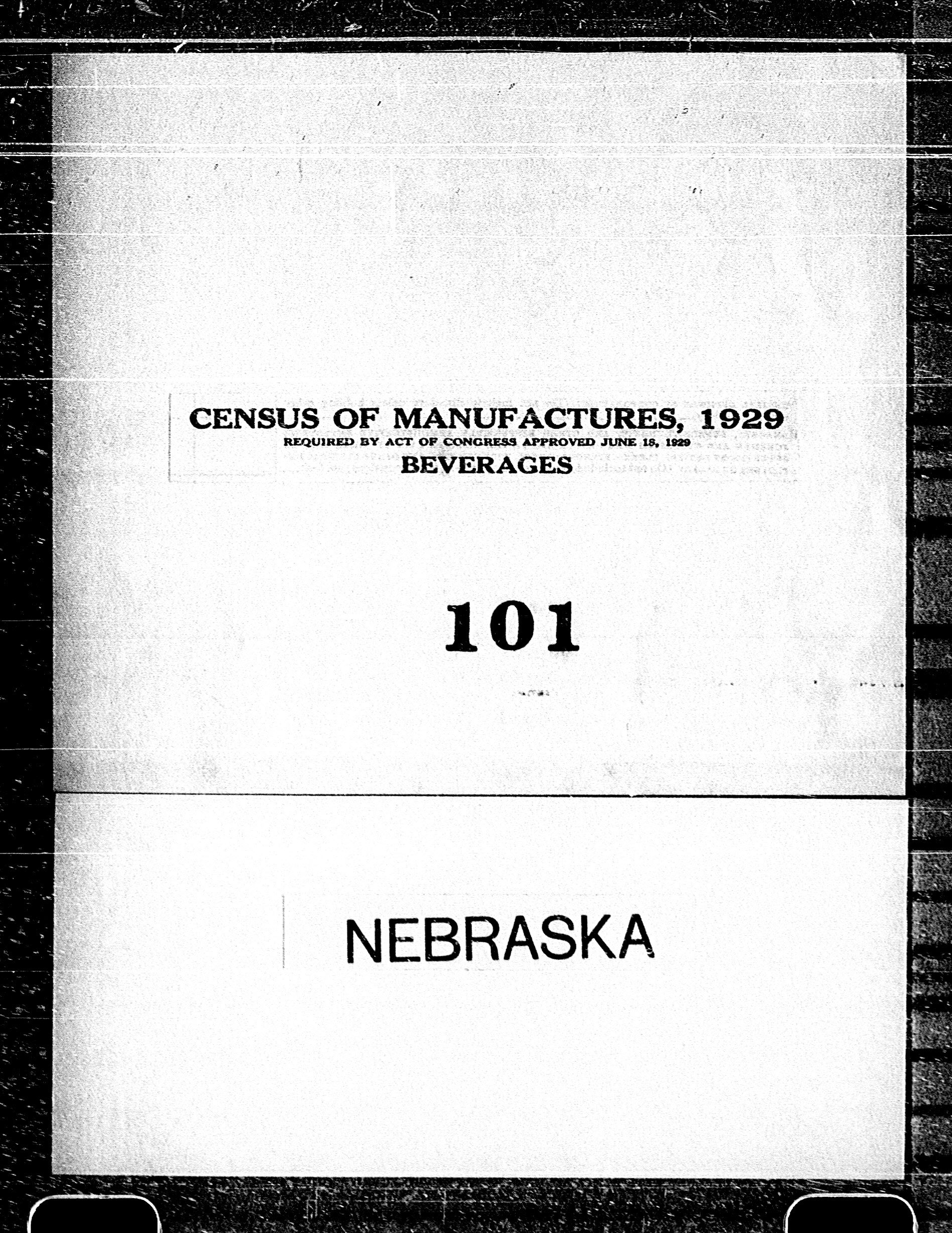 Nebraska: Industry No. 101 - Beverages
