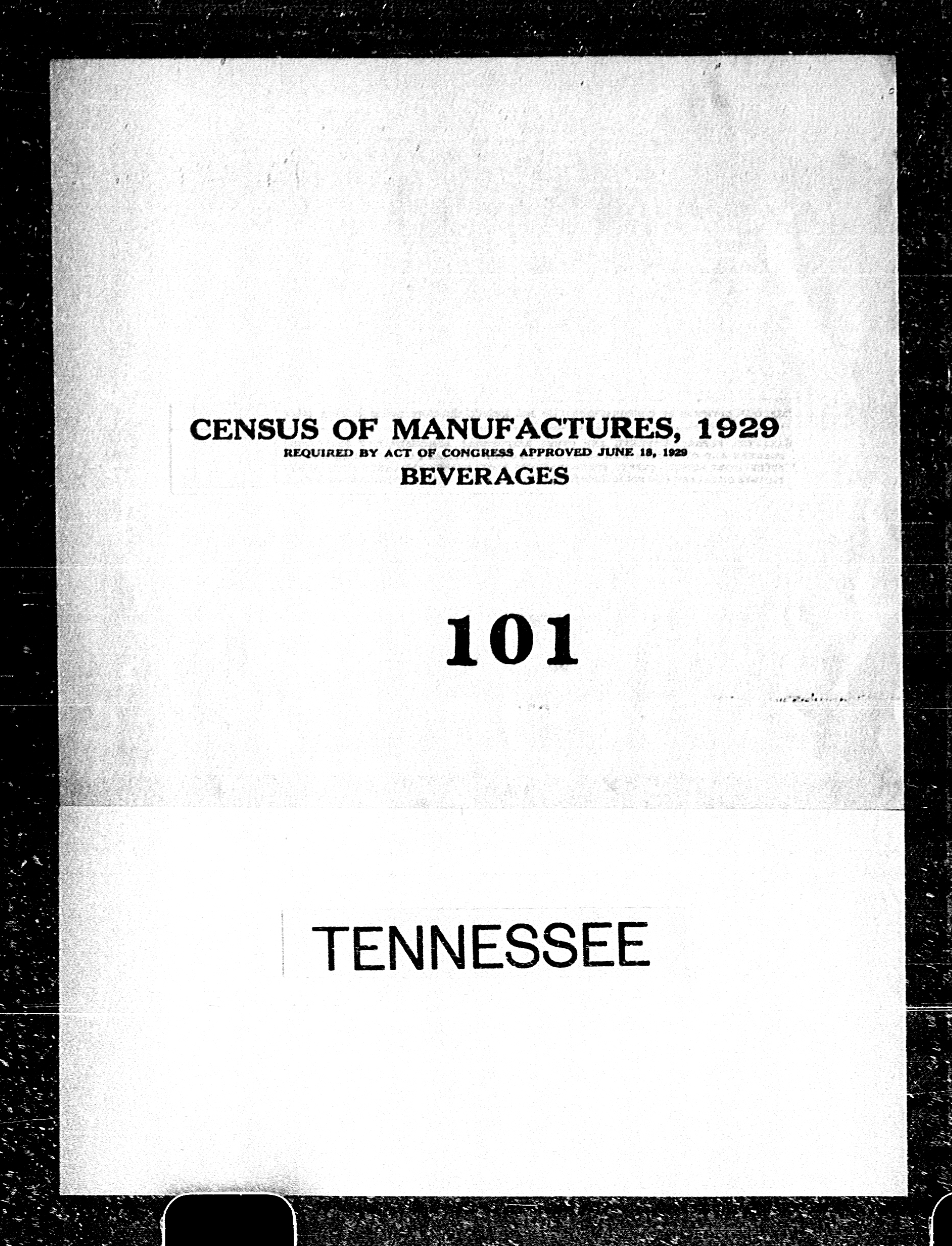 Tennessee: Industry No. 101 - Beverages