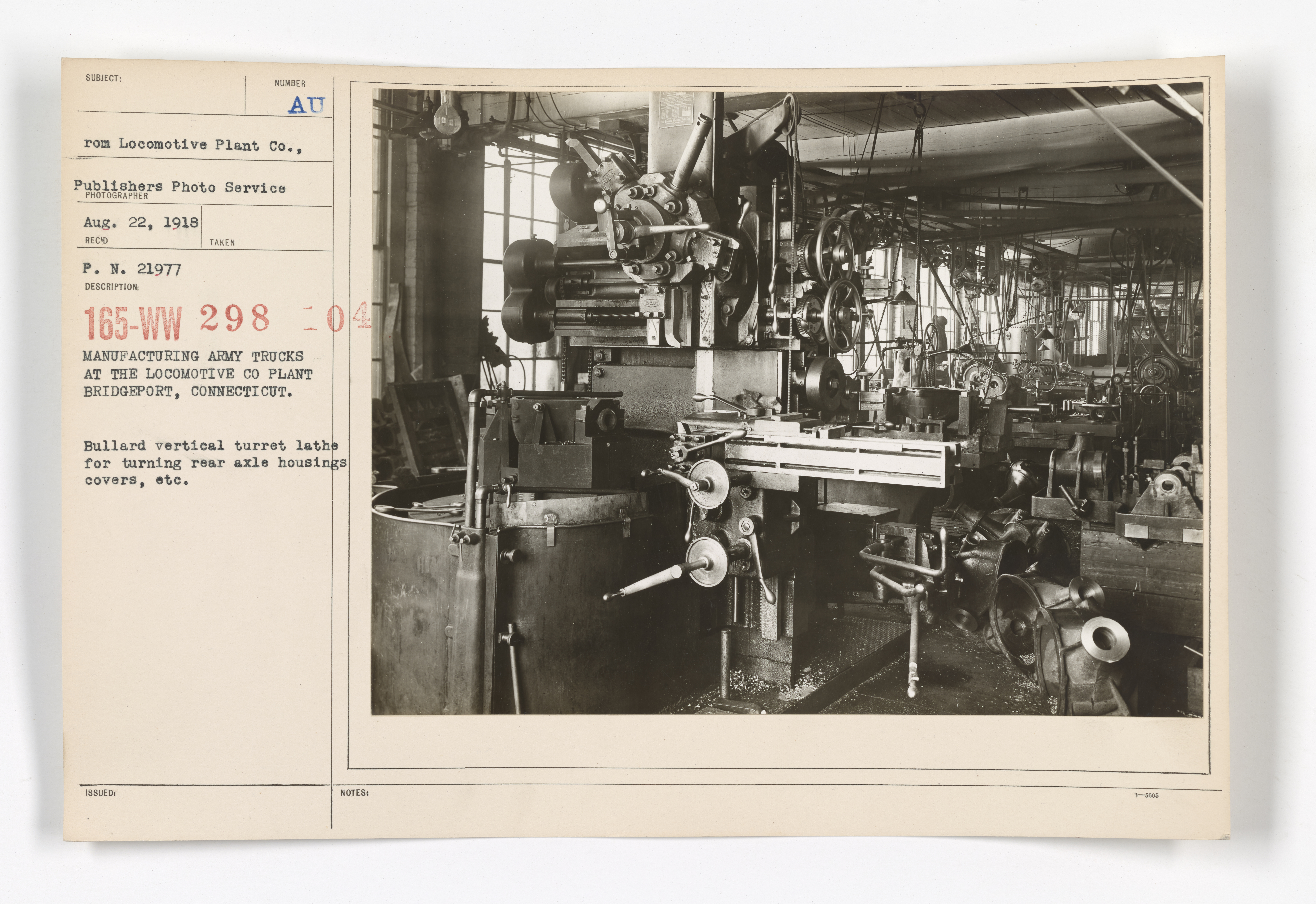 Motor Vehicles - Motor Trucks - Manufacturers - Manufacturing Army trucks at the Locomotive Co Plant, Bridgeport, Connecticut. Bullard vertical turret lathe for turning rear axle housings covers, etc